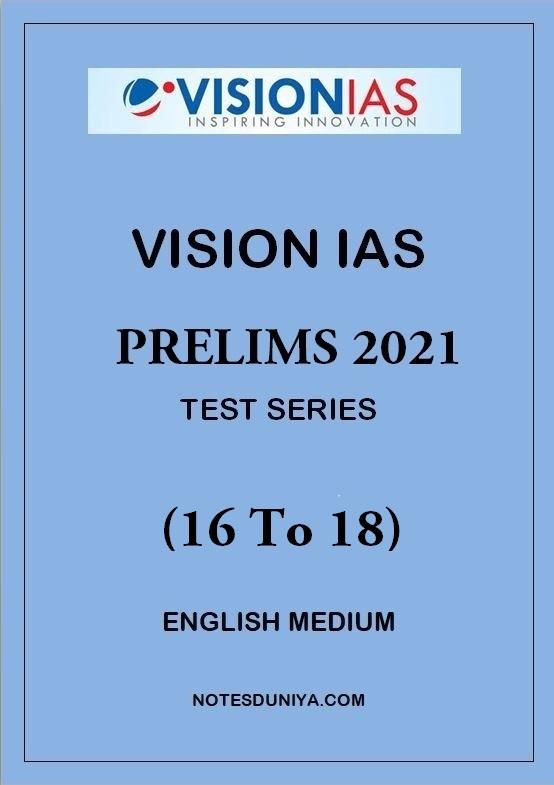 vision-ias-prelims-test-series-2021-16-to-18-english-medium