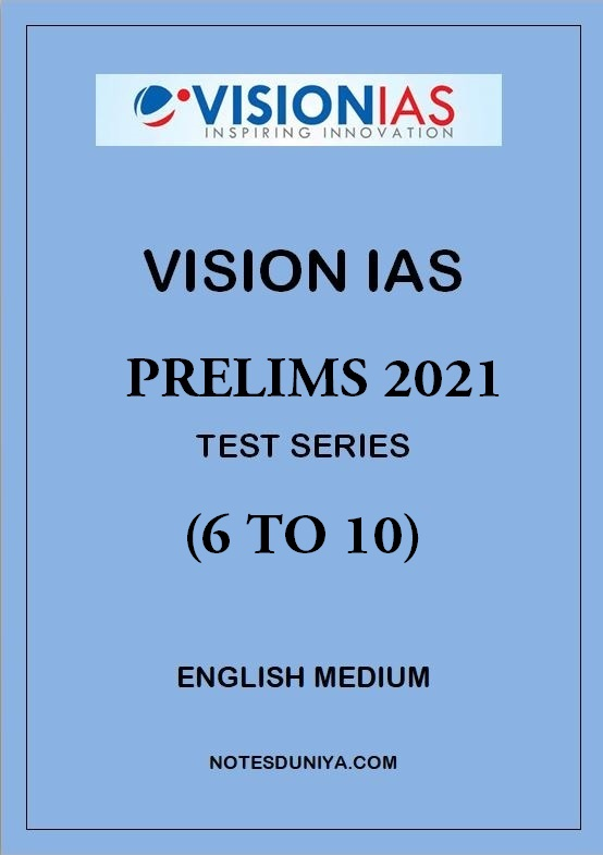 vision-ias-prelims-test-series-2021-6-to-10-english-medium