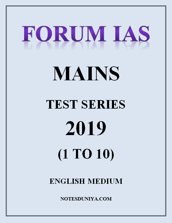 FORUM IAS Mains Test Series 2019 1 To 10 English Medium