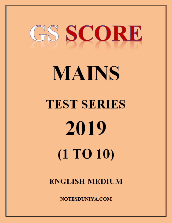 gs-score-mains-test-series-2019-1-to-10-english-medium