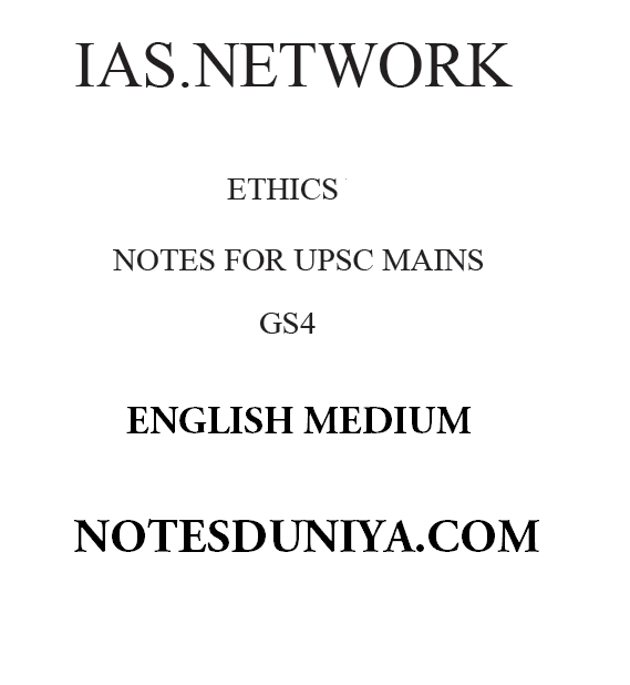 IAS network ethics GS 4 printed notes