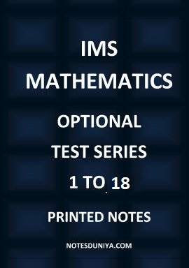 IMS MATHEMATICS MAINS TEST SERIES 1 TO 13