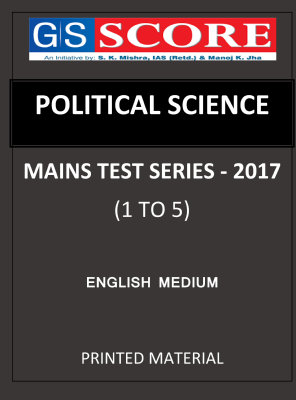 POLITICAL SCIENCE MAINS TEST SERIES G S SCORE 1 TO 5