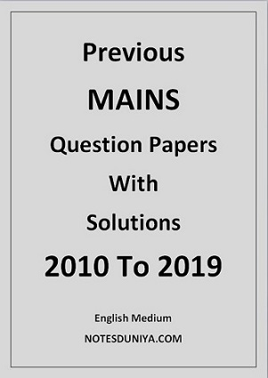 previous-mains-question-papers-and-solutions-from-2010-to-2019