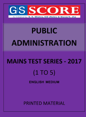 public-administration-mains-test-series-g-s-score-1-to-5
