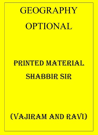 geography-optional-printed-material-shabbir-sir-from-vajiram-and-ravi