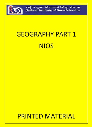 GEOGRAPHY PART 1 by NIOS