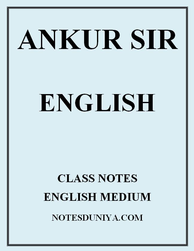 ankur-sir-english-class-notes