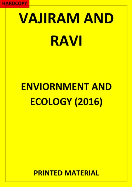 ENVIORNMENT AND ECOLOGY VAJIRAM AND RAVI PRINTED NOTES