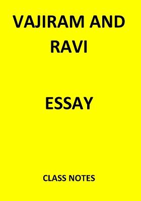 ESSAY VAJIRAM AND RAVI classnotes