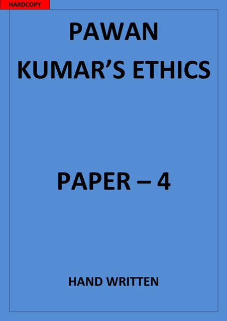 ETHICS GS Paper 4 Pawan Kumar CLASS NOTES