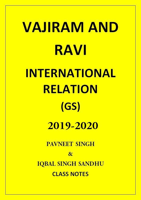 INTERNATIONAL RELATION VAJIRAM AND RAVI CLASS NOTES