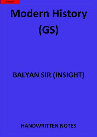 MODERN HISTORY GS BY BALYAN SIR CLASS NOTES