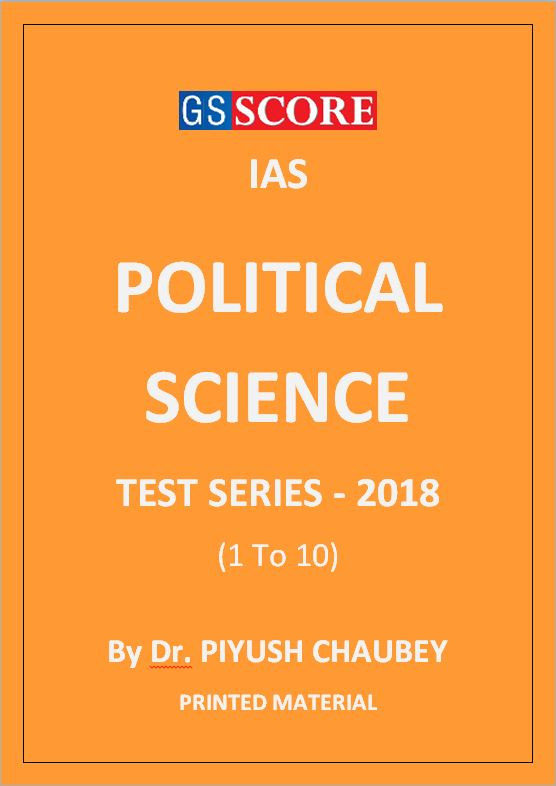 political-science-test-series-2018-gs-score-piyush-chaubey-printed-notes