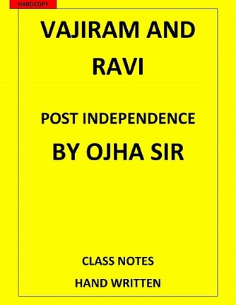 Post Independence HISTORY GS by Vajiram and Ravi CLASS NOTES