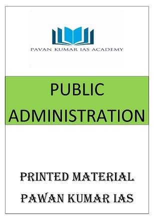 PUBLIC ADMINISTRATION PRINTED MATERIAL PAWAN KUMAR